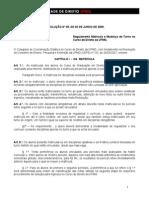 RESOLUÇÃO Nº  09 - REGULAMENTA A MATRÍCULA E A MUDANÇA DE TURNO