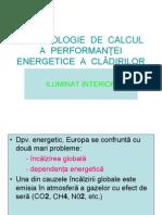 METODOLOGIE  DE  CALCUL  A  PERFORMAN▌EI ENERGETICE  A  CL╞DIRILOR1 CURS