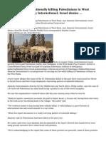 Israeli troops intentionally killing Palestinians in West Bank, says Amnesty International; Israel denies ...