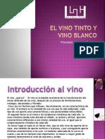 El Vino Tinto y Vino Blanco