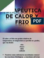 Terapeutica de Calor y Frio.