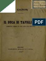 Il Duca Di Tapiglione; Libretto Comico in Due Atti Con Prologo (1875)