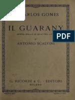 Il Guarany; Opera-ballo in Quattro Atti. Libretto Di Antonio Scalvini. Musica Di a. Carlos Gomes. (1934)