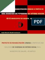 PROYECTO DE REHABILITACIÓN URBANA A PARTIR DE UNA SOLUCION DE VIVIENDAS DE INTERES SOCIAL EN EL MUNICIPIO DE GALAPA,  ATLANTICO