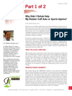 Why Didn´t Rehab Help My Rotator Cuff Auto or Sports Injuries? (part 1 of 2)