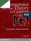 Fernando Vega-Redondo Economics and the Theory of Games 2003