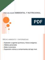 PATOLOGÍA AMBIENTAL Y NUTRICIONAL