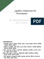 Homoeopathic Medicines for Thrombosis Dr. Dushyant Kamal Dhari M.D. (Hom).