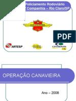 4 - Operação Canavieira 2008