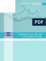 Building the Future HRs Role in Organizational Design