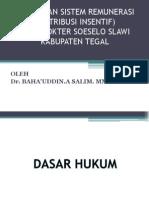 Penerapan Sistem Remunerasi (Distribusi Insentif)