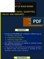 Rounding of Values in Bills, Estimates, Rates and Measurements. Codal Rules and Authorities