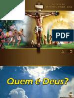 1 - Sábado - Quem é Deus