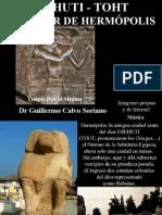 Djehuti - Thot el Señor de Hermópolis