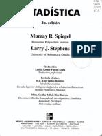 2001. Estadística (3era. ed, McGraw Hill). Spiegel y Stephens