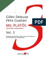 DELEUZE, G; GUATTARI, F. Mil Platôs - Capitalismo e Esquizofrenia, vol. 1.pdf