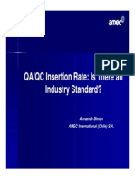 11-QAQC Insertion Rate-Is There an Industry Standard