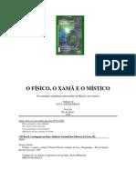 Patrick Drouot - O Físico, o Xamã e o Místico