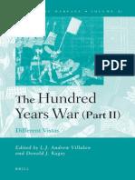 (History of Warfare 51) L. J. Andrew Villalon, Donald J. Kagay-The Hundred Years War (Part II)_ Different Vistas-Brill Academic Publishers (2008)