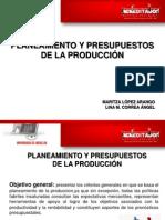 Planeamiento y Presupuesto en La Produccion