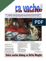 Vatra Veche 2, 2014. Bt