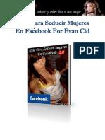Guía para Seducir Mujeres en Facebook por Evan Cid