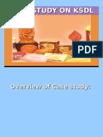 Case Study on Ksdl