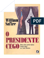William Safire - O Presidente Cego