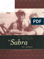 Oz Almog, Haim Watzman the Sabra the Creation of the New Jew 2000