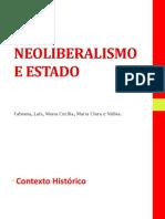 o Neoliberalismo e Estado