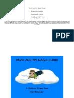 David and His Magic Cloud