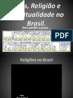 Deus, Religião e Espiritualidade Brasil 2013 - Aula 1.pdf