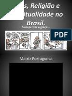 Deus, Religião e Espiritualidade Brasil 2013 - Aula 2.pdf