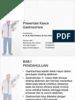 Presentasi Kasus Gastroschisis