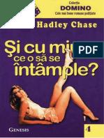 CHASE, James Hadley - Si Cu Mine Ce o Sa Se Intample (v.1.0)