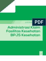 Panduan Praktis Admininstrasi Klaim Faskes BPJS Kesehatan