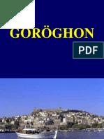 GÖRÖGHON (HS)