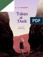 Taken at Dusk - C.C. Hunter