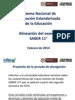 3. PRESENTACION ALINEACION PRUEBA SABER 11º 2014