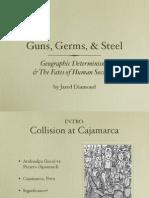 Guns, Germs, & Steel
