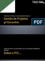 gestodeprojetos-aula9-121112182832-phpapp02