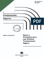 04 Sangre y componentes seguros - Guías y principios para una práctica transfusional segura OMS