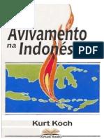 Avivamento na Indonésia - Kurt Koch