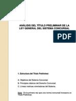 ANÁLISIS DEL TÍTULO PRELIMINAR DE LA LEY GENERAL DEL SISTEMA CONCURSAL
