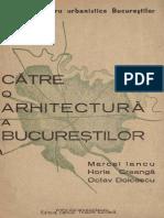 Catre o Arhitectura a Bucurestilor