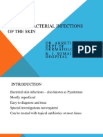 Bacterial Infections of the Skin