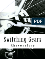 Switching Gears - Rhavensfyre