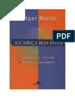 Edgar Morin - A Cabeca Bem Feita