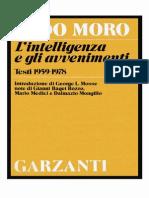 Moro - L'Intelligenza E Gli Avvenimenti. Testi 1959-1978 (1979)