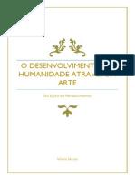 O Desenvolvimento Da Arte - Parte I -Egito a Renascimento